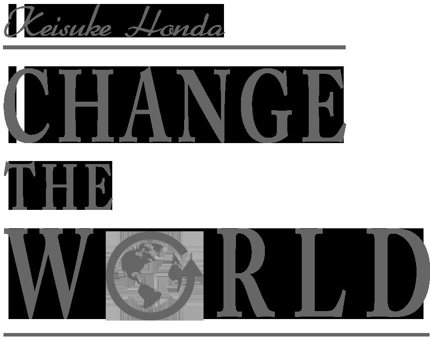 本田圭佑『CHANGE THE WORLD by KSK』